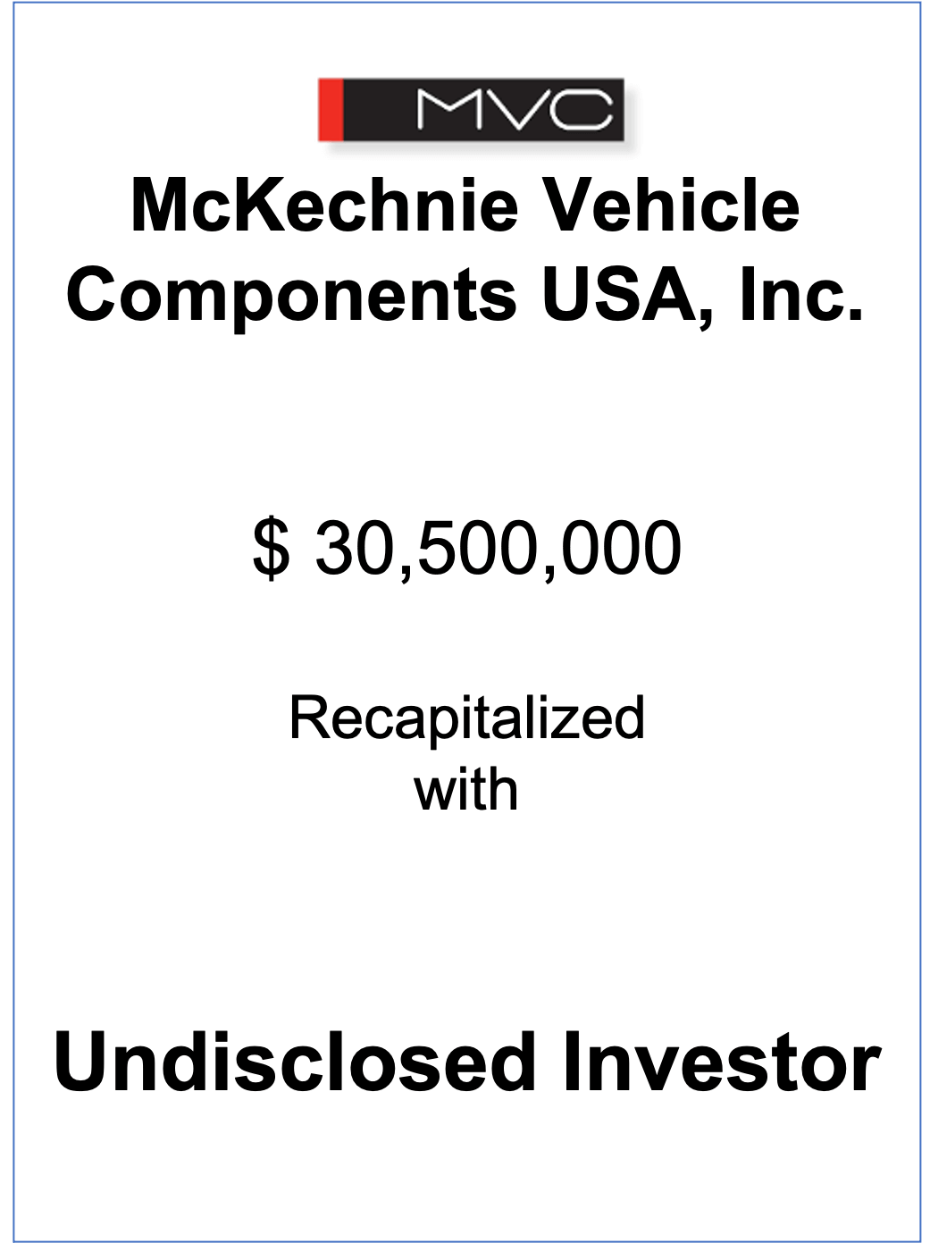 NorthView advises on the recapitalization of McKechnie Vehicle Components USA, Inc.