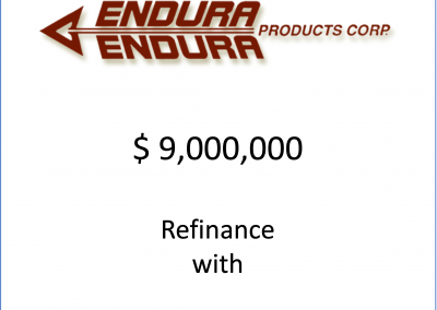 Refinance for NovaStar LP and Endura Products Corp